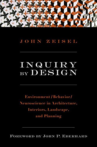 Inquiry By Design: Environment/Behavior/Neuroscience In Architecture,  Interiors, Landscape, And Planning   Livros Na Amazon Brasil  9780393731842