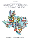Government and Politics in the Lone Star State (9th Edition) 9th Edition