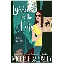 Lycan on the Edge (Broken Heart) (Volume 13)