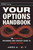 Your Options Handbook The Practical Reference And