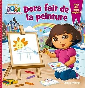 """Afficher """"Dora l'exploratrice Dora fait de la peinture"""""""