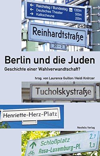 berlin-und-die-juden-geschichte-einer-wahlverwandtschaft-jdische-kulturgeschichte-in-der-moderne-band-9