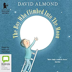 The Boy Who Climbed into the Moon Audiobook