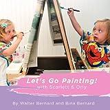 Let's Go Painting!, Walter Bernard, 1479170615