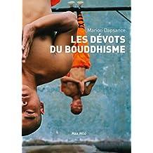 Les dévots du bouddhisme: Essais - documents (ESSAIS-DOCUMENT) (French Edition)