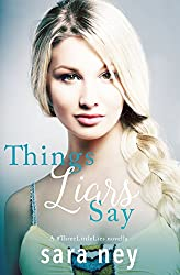 Things Liars Say: a Novella (#ThreeLittleLies Book 1)