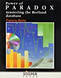 img - for Power of PARADOX: Mastering the Borland Database book / textbook / text book