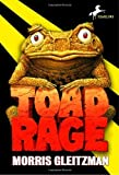 Toad Rage (The Toad Books) by Morris Gleitzman (2005-01-11)
