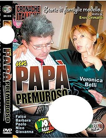 Un Papà Premuroso - A Careful Daddy Eros Grimaldi