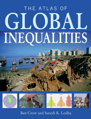 The Atlas of Global Inequalities [Ben Crow - Suresh K. Lodha] (Tapa Blanda)