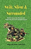 Swift, Silent and Surrounded, Andrew Anthony Bufalo, 0974579300
