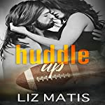 Huddle Up : 'Fantasy' Football, Season 3 | Liz Matis