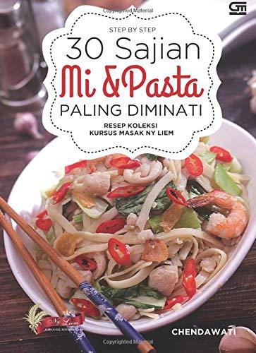 Download Resep Koleksi Kursus Masak Ny. Liem: Step by Step 30 Sajian Mi & Pasta Paling Di (Indonesian Edition) pdf