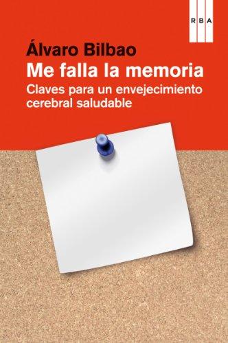 Descargar Libro Me Falla La Memoria Álvaro Bilbao