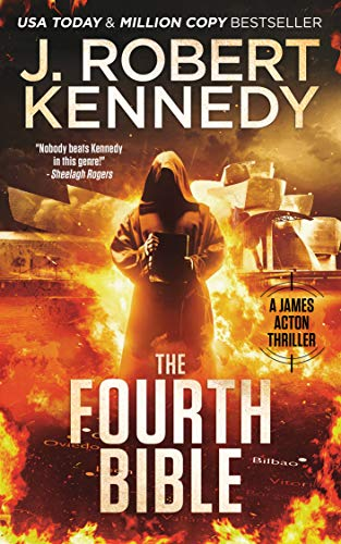 The Fourth Bible (James Acton Thrillers Book 27) by [Kennedy, J. Robert]