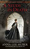 A Study in Death (A Lady Darby Mystery) by  Anna Lee Huber in stock, buy online here