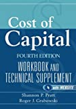 Cost of Capital Fourth Edition Workbook and Technical Supplement + website