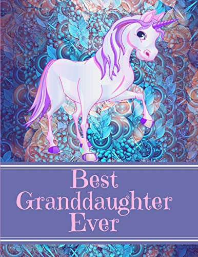 Best Granddaughter Ever: Unicorn Purple Embossed Flowers Notebook Journal Sketchbook For Writing Drawing Doodling Sketching With Inspirational Quotes and Unicorn Coloring Pages For Kids
