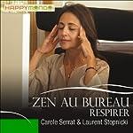 Respirer (Zen au bureau)   Carole Serrat,Laurent Stopnicki