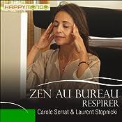 Respirer (Zen au bureau) | Carole Serrat, Laurent Stopnicki