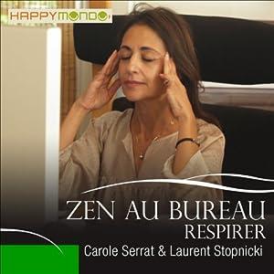 Respirer (Zen au bureau) | Livre audio