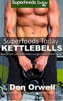 Superfoods Today Kettlebells Beginners Sculpted ebook