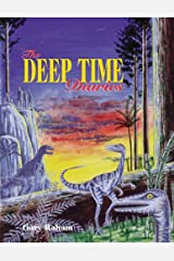 The Deep Time Diaries Paperback