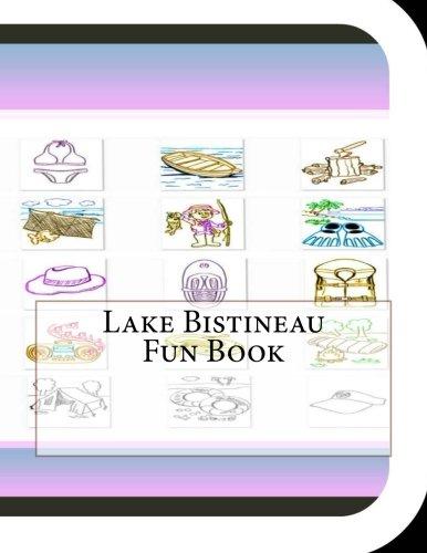 Lake Bistineau Fun Book: A Fun and Educational Book About Lake Bistineau