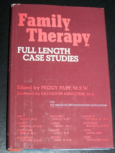 Family Therapy: Full Length Case Studies