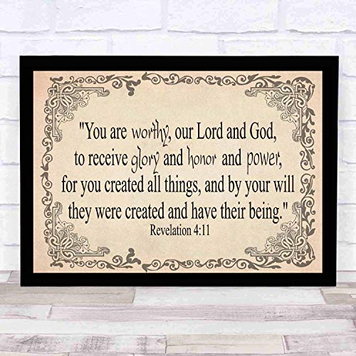 Bible Wall Art-Perfect Christian Gift - with frame - Size16x12in -Revelation 411, You Are Worthy, Lord God, to Receive Glory Honor Power, Created All Things By Your Will They Have Their Being (Glory To God In The Highest Scripture Verse)