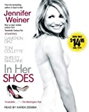 By Jennifer Weiner In Her Shoes (Movie Tie-In) (Tie in to a Major Motion Picture - ) [Audio CD]