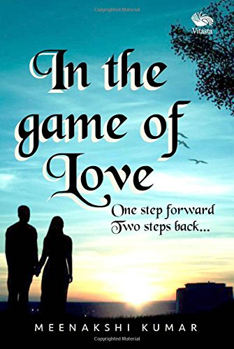 Read Online In the game of Love: One Step Forward Two Steps Back pdf epub