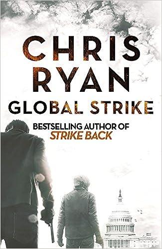 Global Strike A Strike Back Novel 3 Amazon Chris Ryan