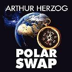 Polar Swap   Arthur Herzog III