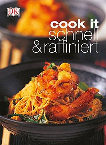 cook it - schnell & raffiniert