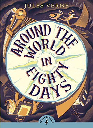 Around The World In Eighty Days (Puffin Classics)