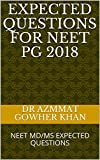 EXPECTED QUESTIONS FOR NEET PG 2018