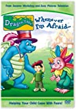 Dragon Tales: Whenever I'm Afraid [Import]