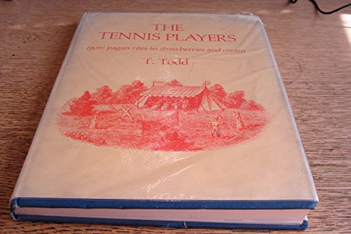 The Tennis Players: From Pagan Rites to Strawberries and Cream