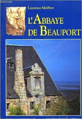 Télécharger en ligne Abbaye de Beauport pdf, epub