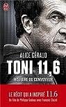 Toni 11,6 : Histoire du convoyeur par Geraud