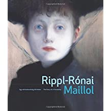 Rippl-Ronai and Maillol: The Story of a Friendship