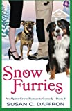 img - for Snow Furries (An Alpine Grove Romantic Comedy) (Volume 4) book / textbook / text book