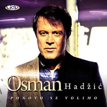 Ponovo se volimo osman hadzic download firefox