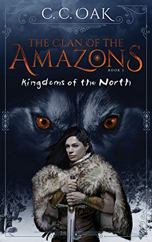The Clan of the Amazons: Kingdoms of the North (English Edition)