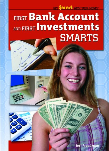 First Bank Account and First Investments Smarts (Get Smart With Your Money) PDF