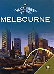 Melbourne (Great Cities of the World)