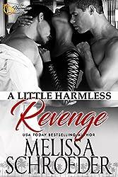 A Little Harmless Revenge