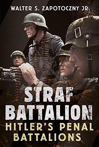 Strafbattalion: Hitler's Penal Battalions