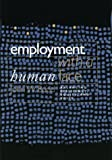 Employment with a Human Face, John W. Budd, 0801442087